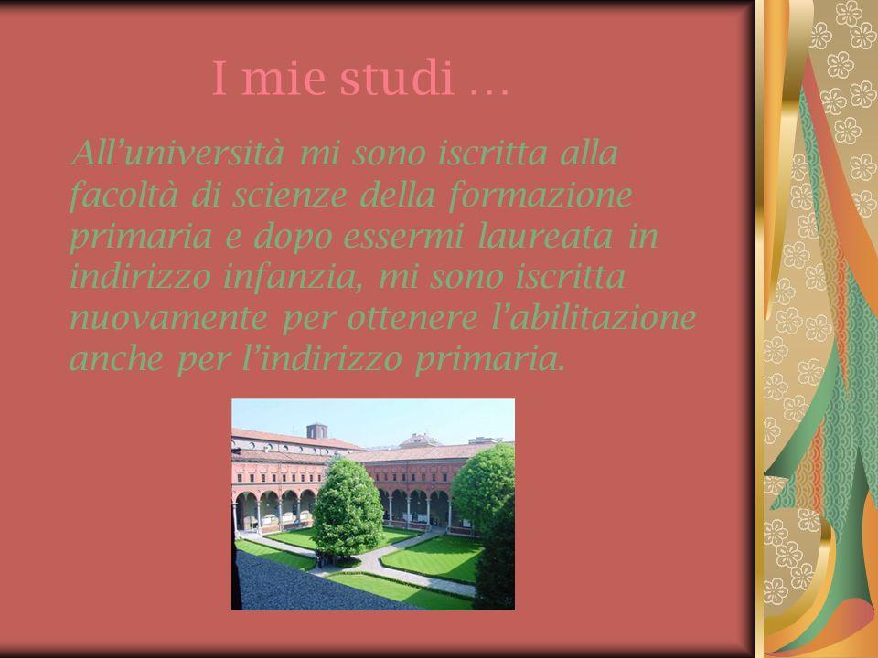 I mie studi …