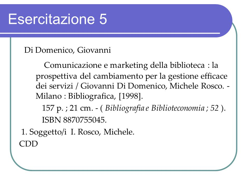 Esercitazione 5 Di Domenico, Giovanni.