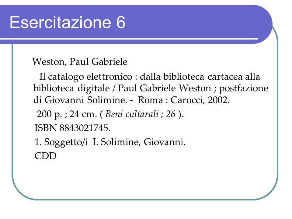 Esercitazione 6 Weston, Paul Gabriele