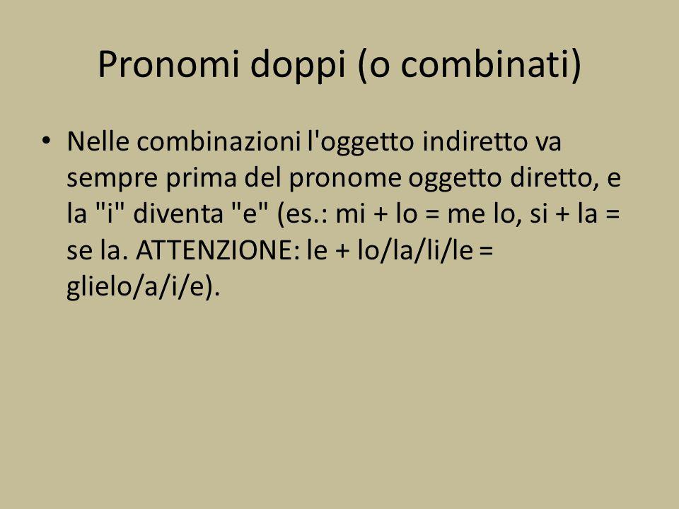 Pronomi doppi (o combinati)