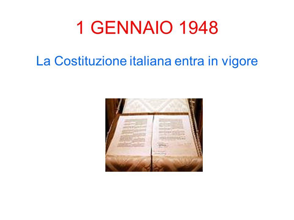 La Costituzione italiana entra in vigore