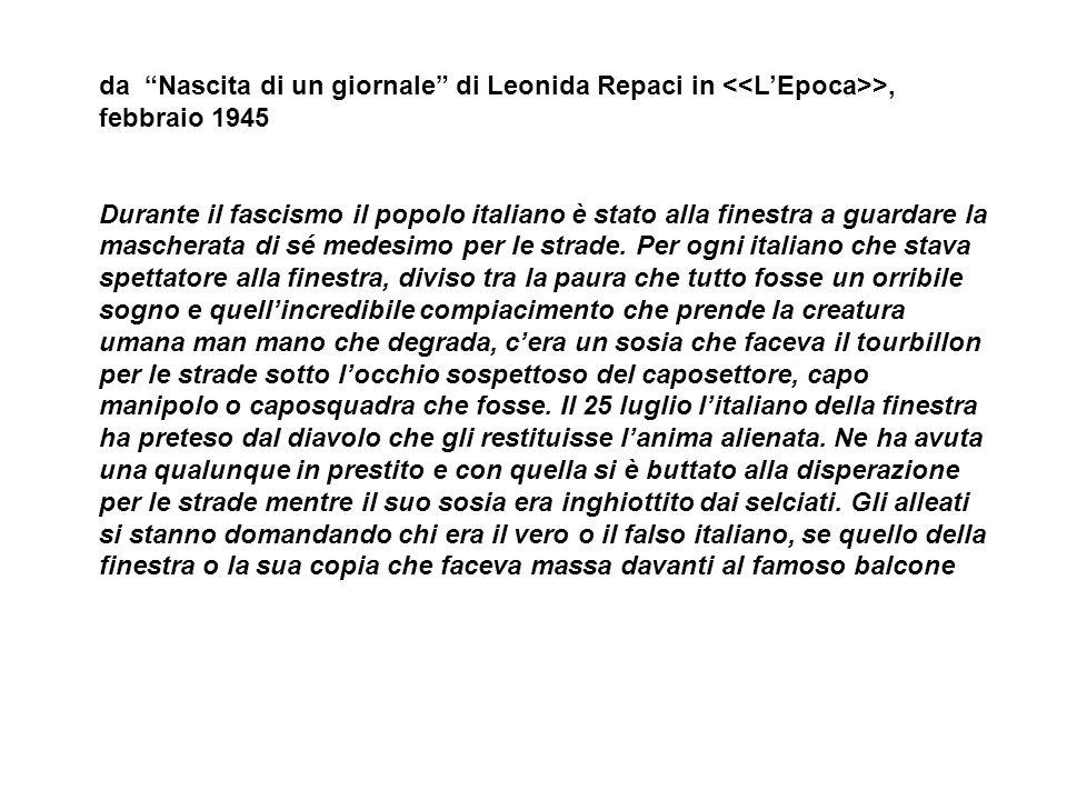 da Nascita di un giornale di Leonida Repaci in <<L'Epoca>>, febbraio 1945