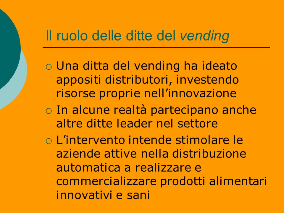 Il ruolo delle ditte del vending