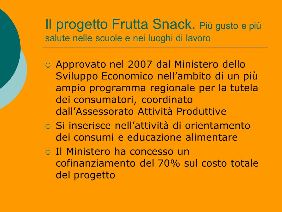 Il progetto Frutta Snack