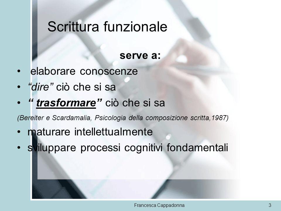 Scrittura funzionale serve a: elaborare conoscenze