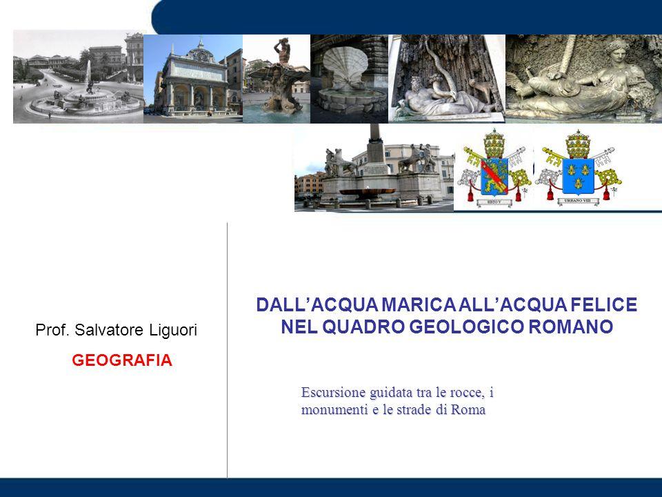 DALL'ACQUA MARICA ALL'ACQUA FELICE NEL QUADRO GEOLOGICO ROMANO