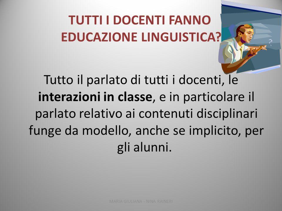 TUTTI I DOCENTI FANNO EDUCAZIONE LINGUISTICA