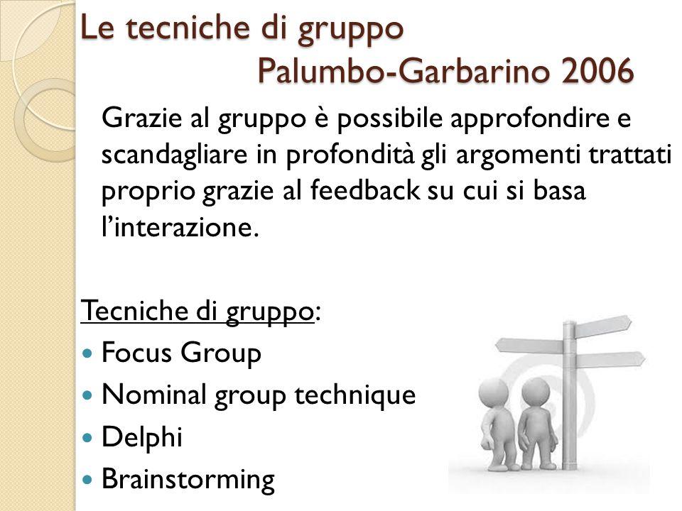 Le tecniche di gruppo Palumbo-Garbarino 2006