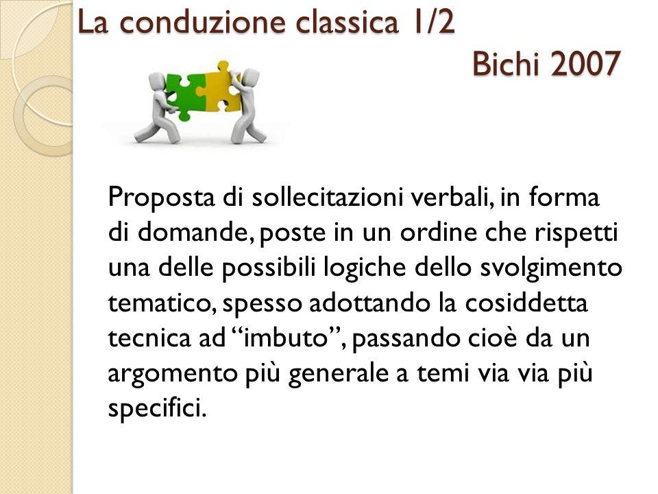 La conduzione classica 1/2 Bichi 2007