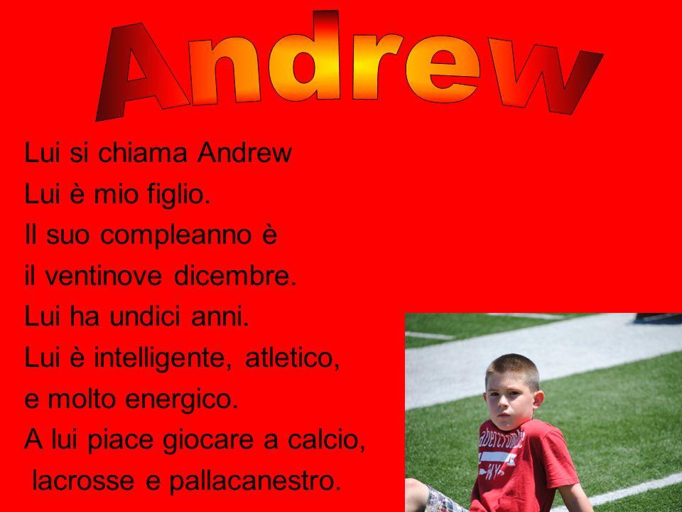 Andrew Lui si chiama Andrew Lui è mio figlio. Il suo compleanno è