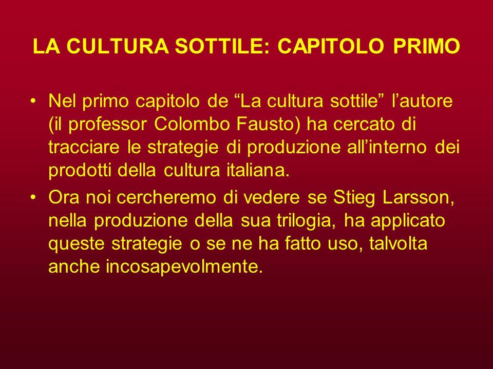LA CULTURA SOTTILE: CAPITOLO PRIMO