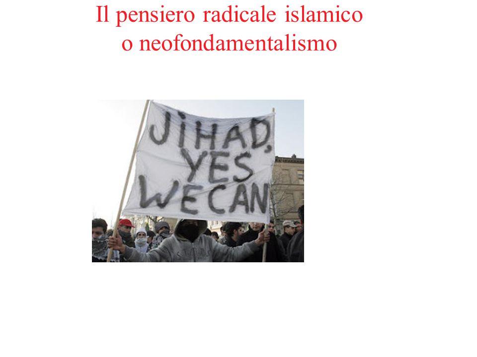 Il pensiero radicale islamico o neofondamentalismo