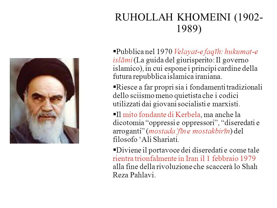 RUHOLLAH KHOMEINI (1902- 1989)