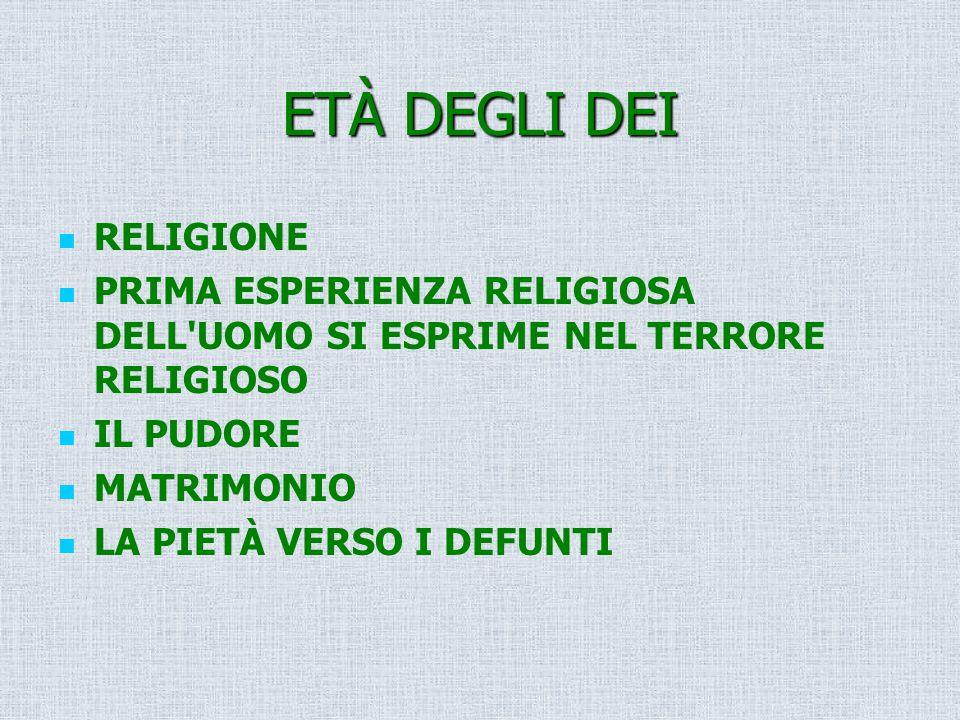 ETÀ DEGLI DEI RELIGIONE