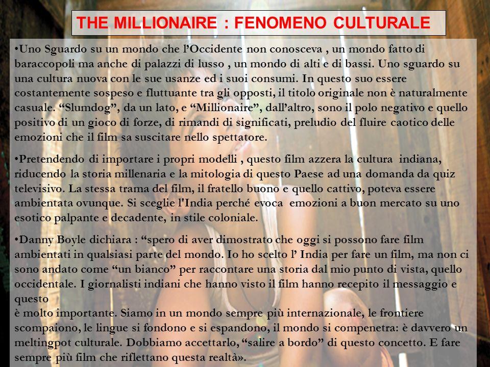 THE MILLIONAIRE : FENOMENO CULTURALE