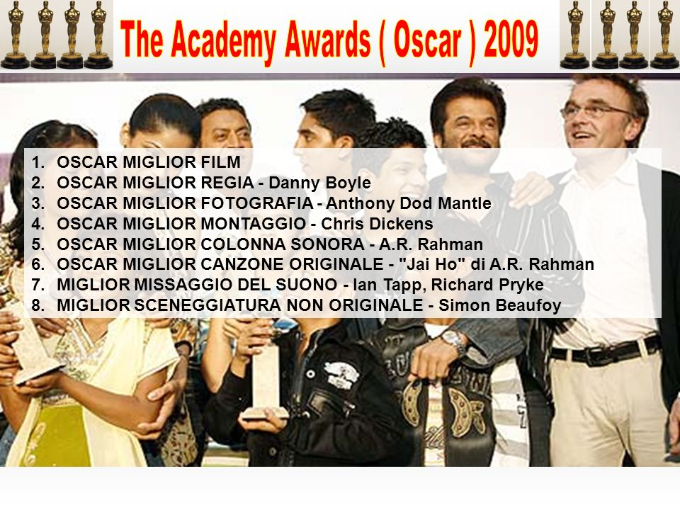 The Academy Awards ( Oscar ) 2009