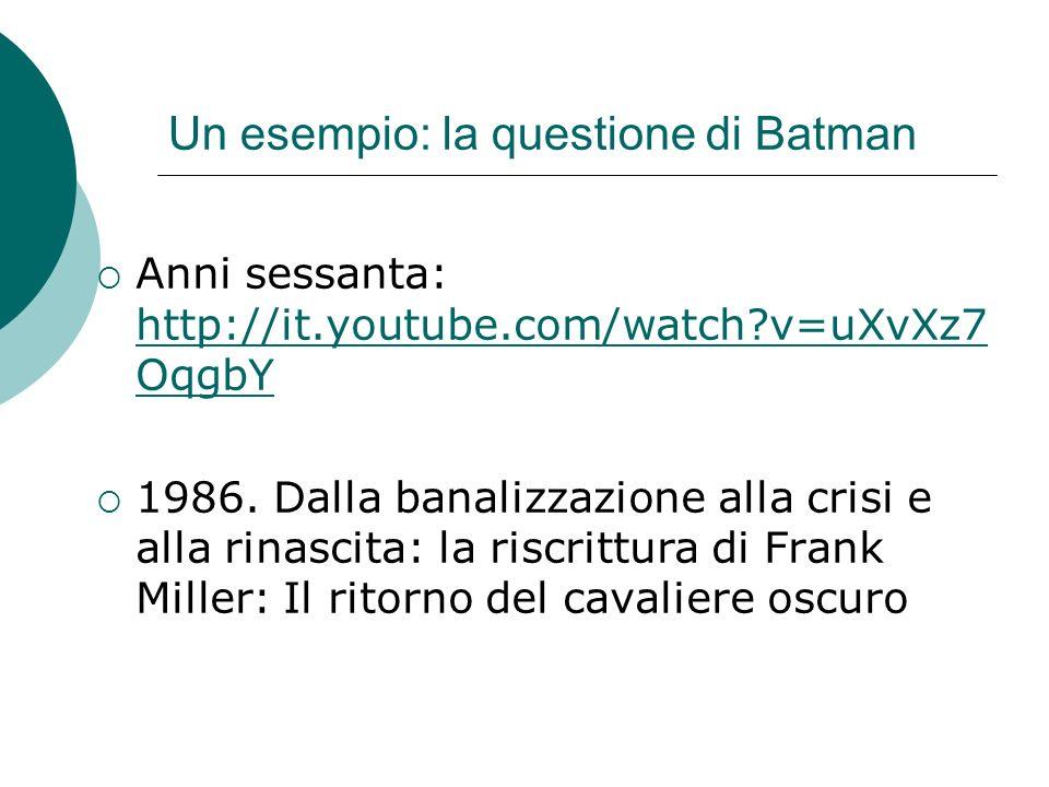 Un esempio: la questione di Batman