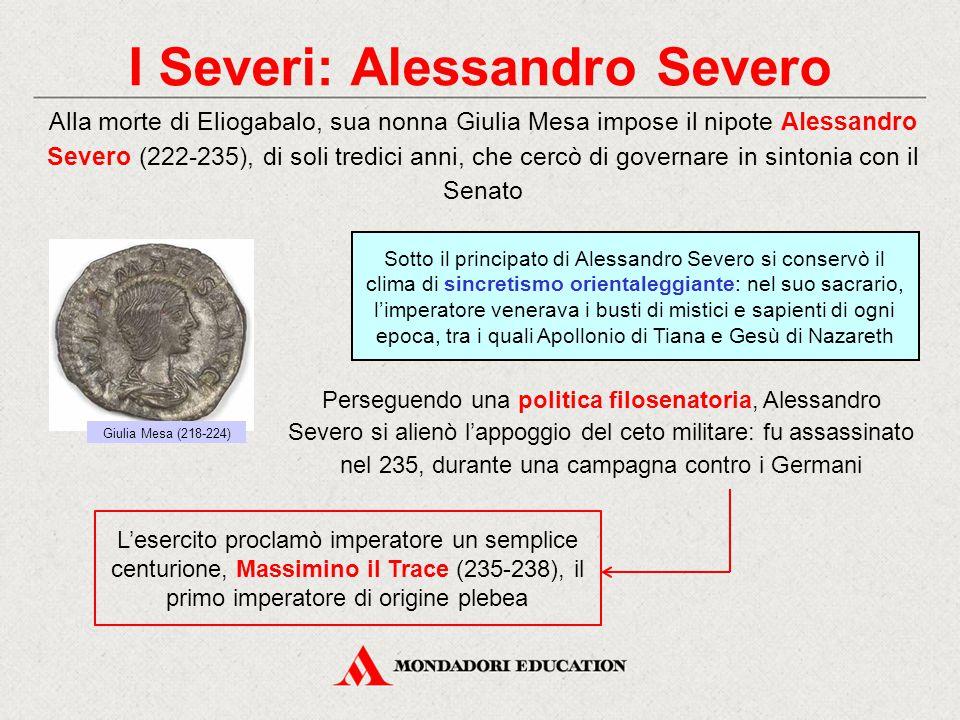 I Severi: Alessandro Severo