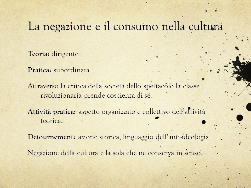 La negazione e il consumo nella cultura