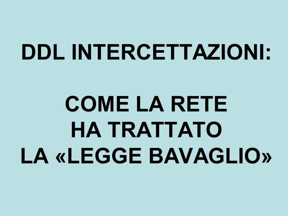 DDL INTERCETTAZIONI: COME LA RETE HA TRATTATO LA «LEGGE BAVAGLIO»
