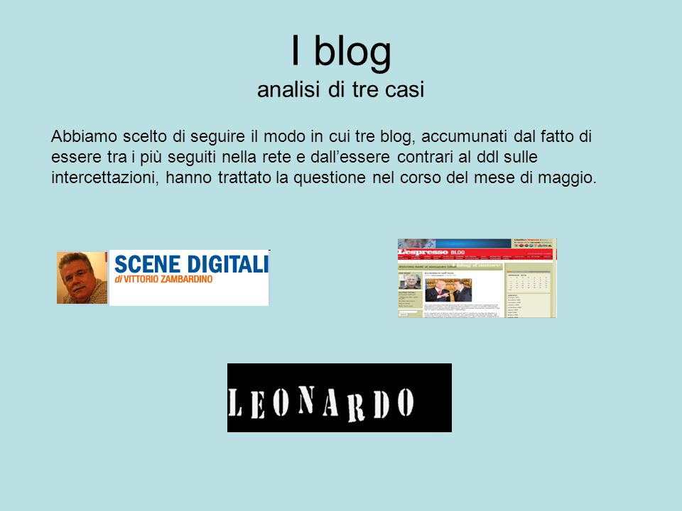 I blog analisi di tre casi