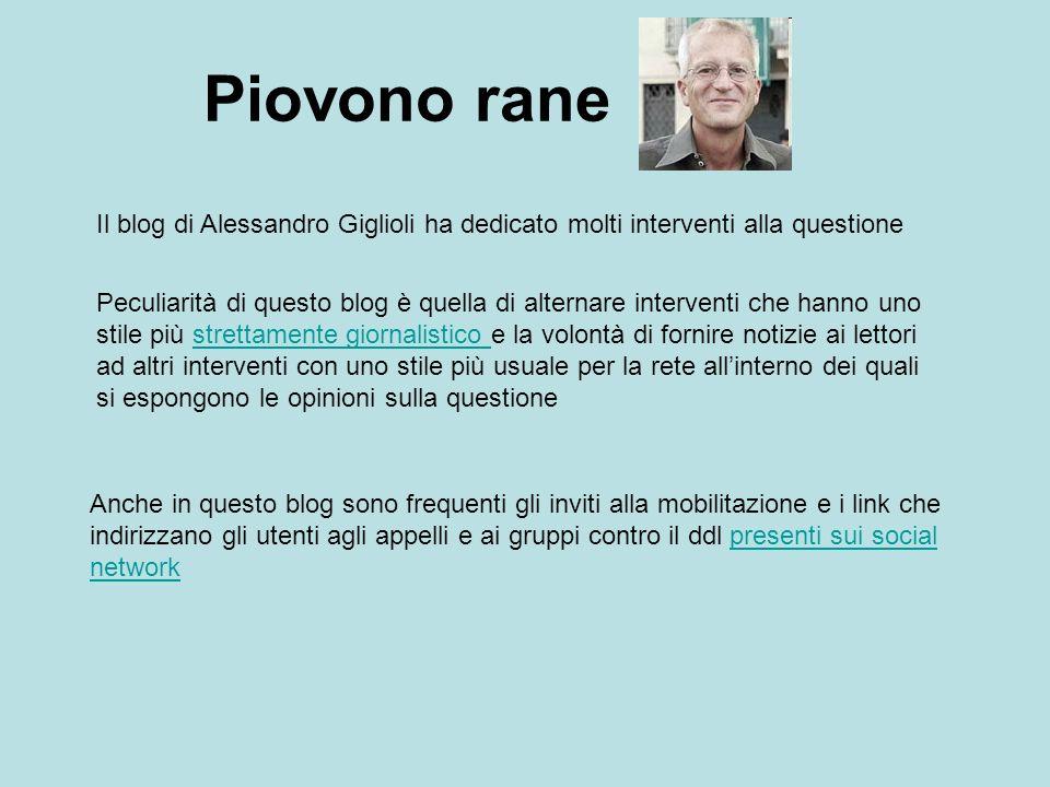 Piovono rane Il blog di Alessandro Giglioli ha dedicato molti interventi alla questione.