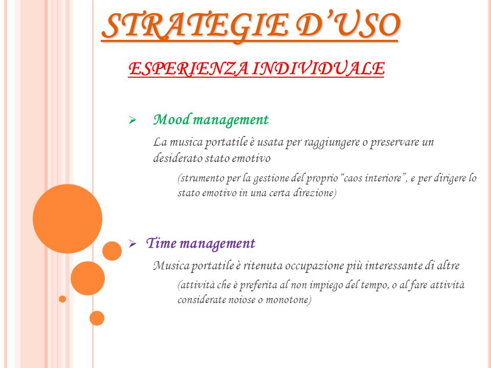 STRATEGIE D'USO ESPERIENZA INDIVIDUALE Mood management Time management