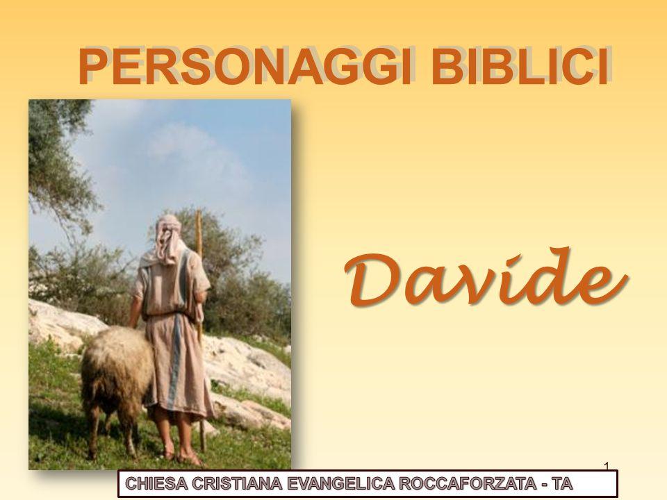 Davide PERSONAGGI BIBLICI