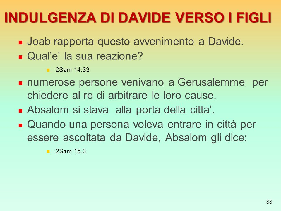 INDULGENZA DI DAVIDE VERSO I FIGLI