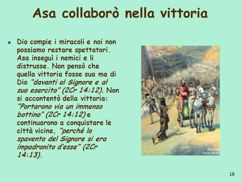 Asa collaborò nella vittoria