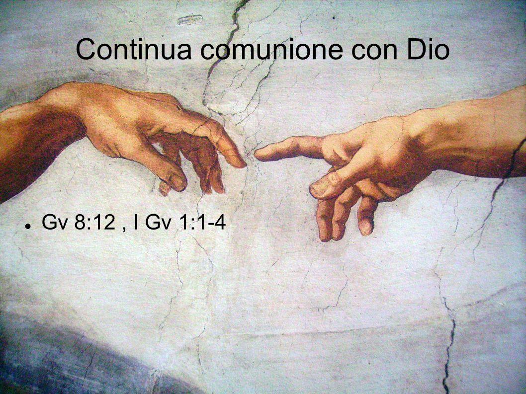 Continua comunione con Dio