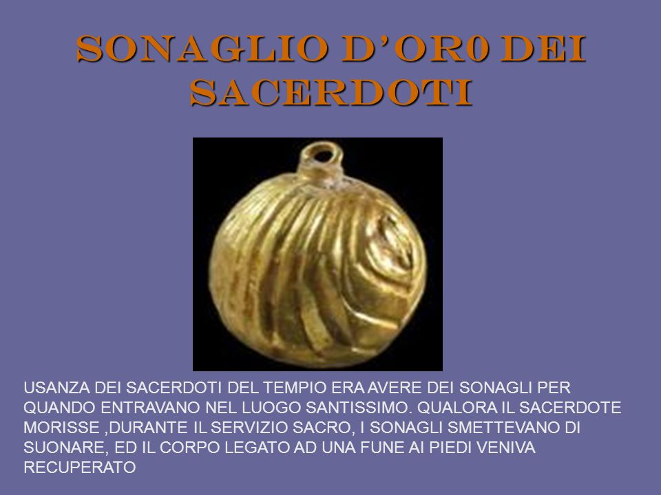 SONAGLIO D'OR0 DEI SACERDOTI