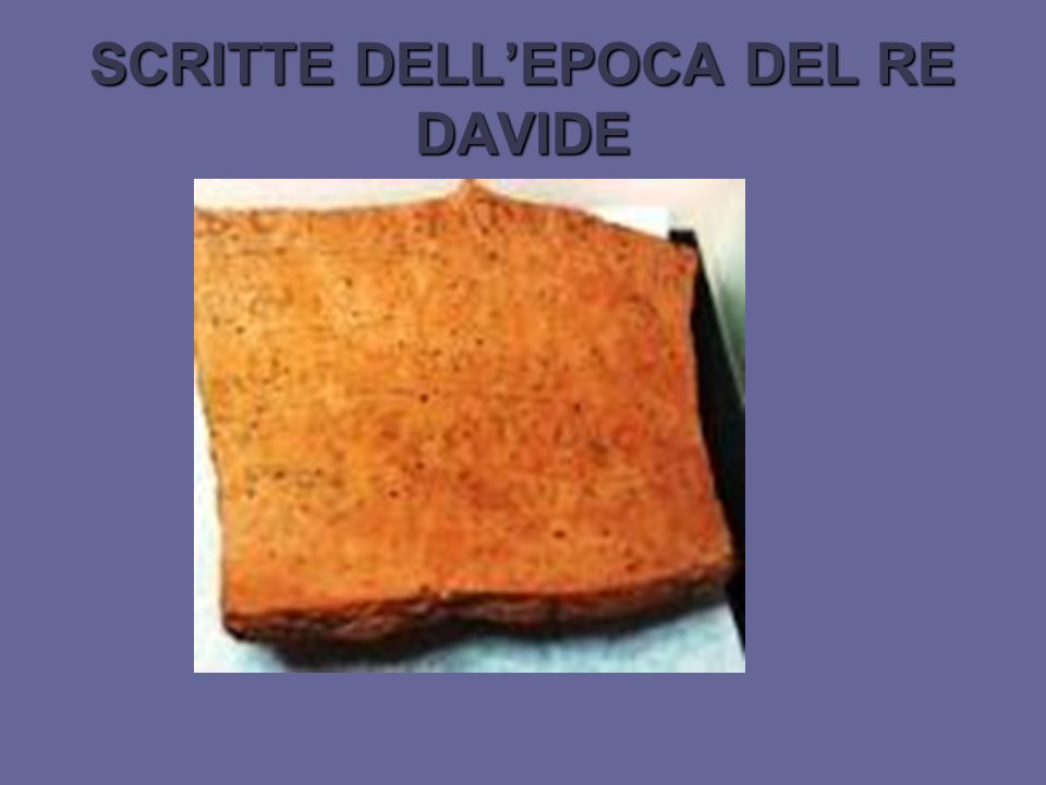 SCRITTE DELL'EPOCA DEL RE DAVIDE