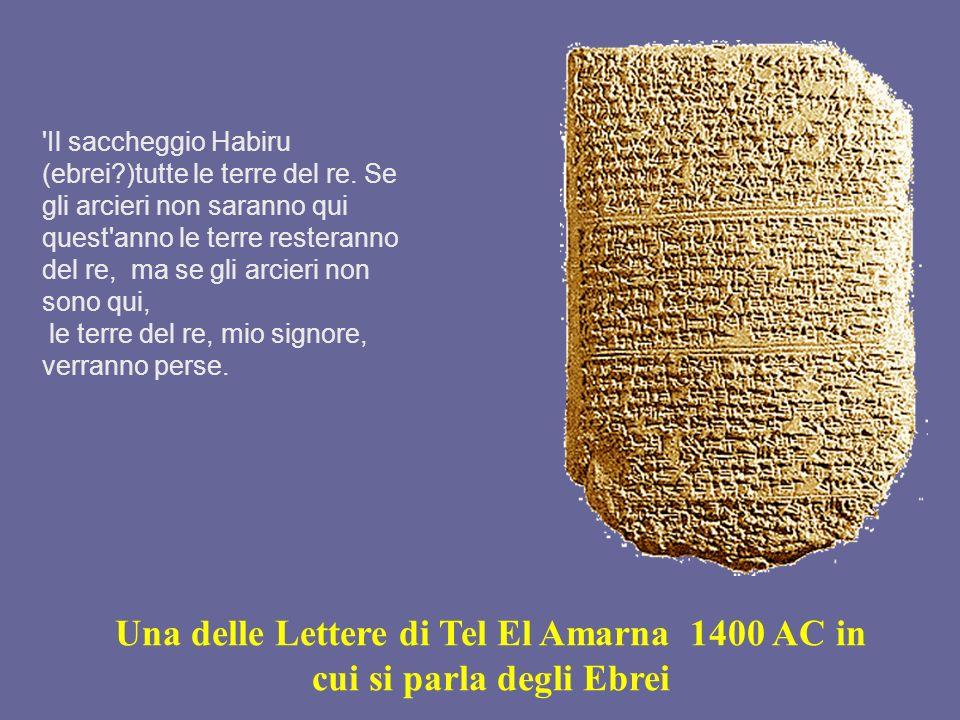 Una delle Lettere di Tel El Amarna 1400 AC in cui si parla degli Ebrei
