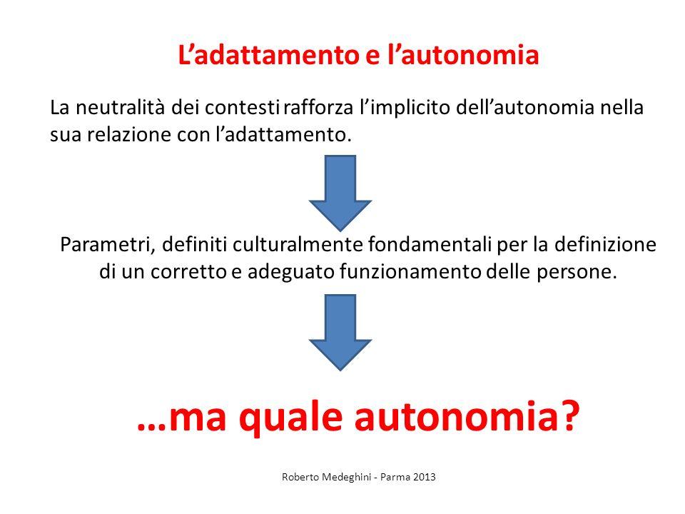 L'adattamento e l'autonomia