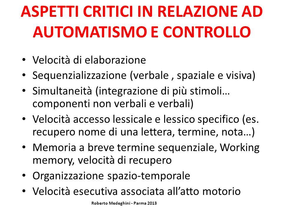 ASPETTI CRITICI IN RELAZIONE AD AUTOMATISMO E CONTROLLO