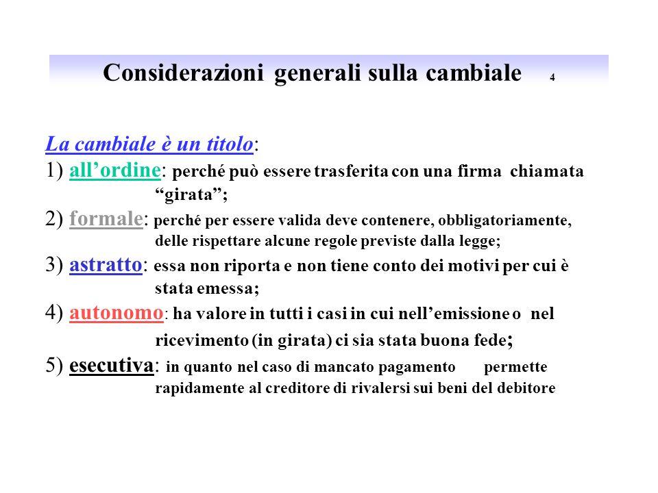 Considerazioni generali sulla cambiale 4