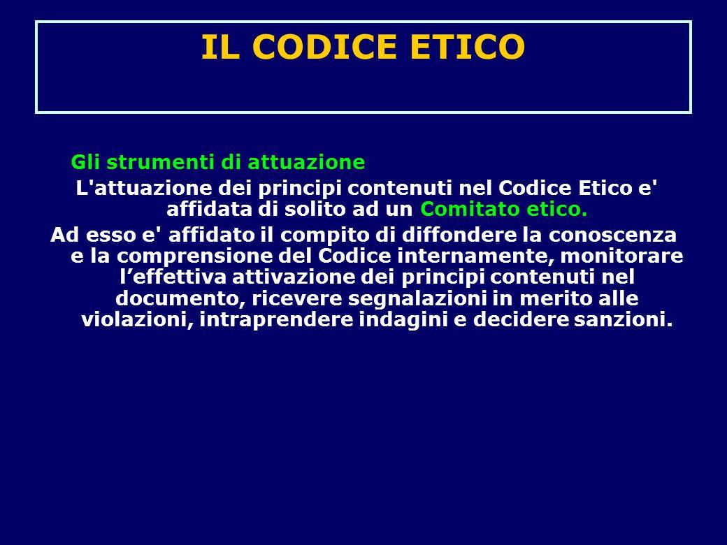 IL CODICE ETICO Gli strumenti di attuazione
