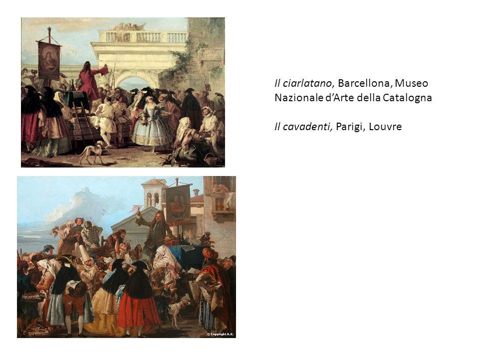 Il ciarlatano, Barcellona, Museo Nazionale d'Arte della Catalogna Il cavadenti, Parigi, Louvre