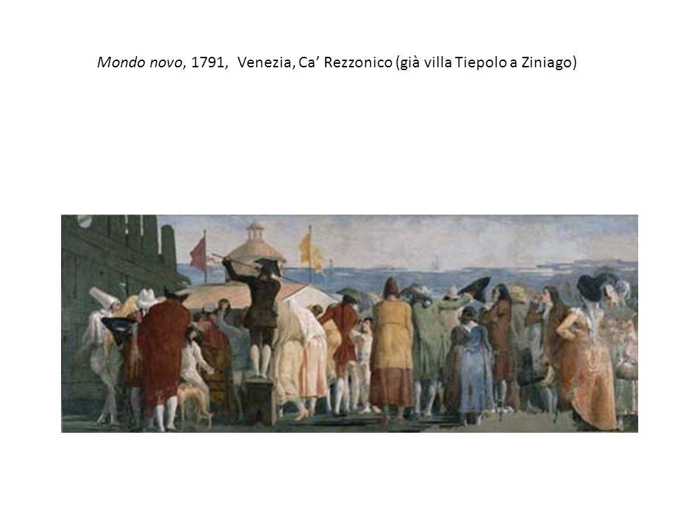 Mondo novo, 1791, Venezia, Ca' Rezzonico (già villa Tiepolo a Ziniago)
