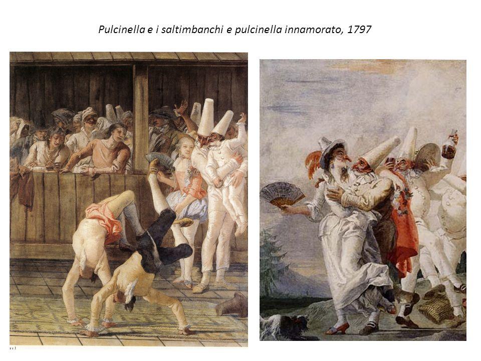 Pulcinella e i saltimbanchi e pulcinella innamorato, 1797