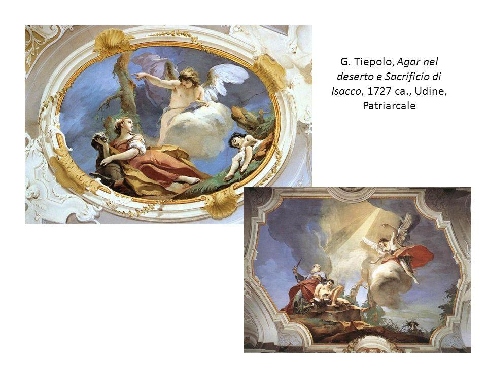 G. Tiepolo, Agar nel deserto e Sacrificio di Isacco, 1727 ca