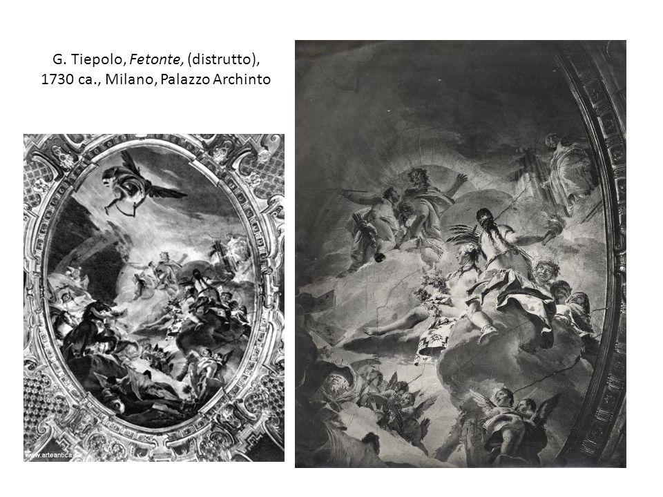 G. Tiepolo, Fetonte, (distrutto), 1730 ca., Milano, Palazzo Archinto