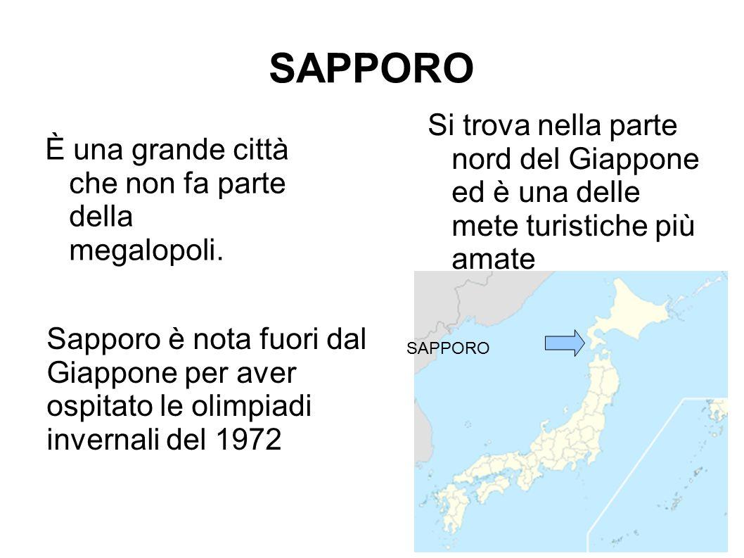 SAPPORO Si trova nella parte nord del Giappone ed è una delle mete turistiche più amate.
