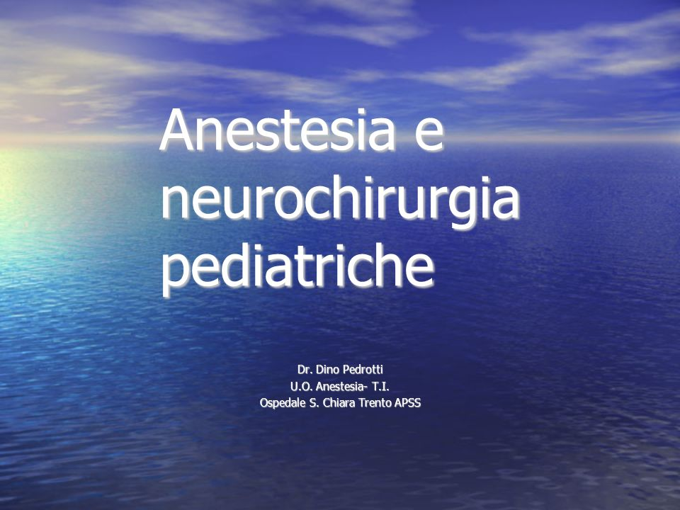 Anestesia e neurochirurgia pediatriche