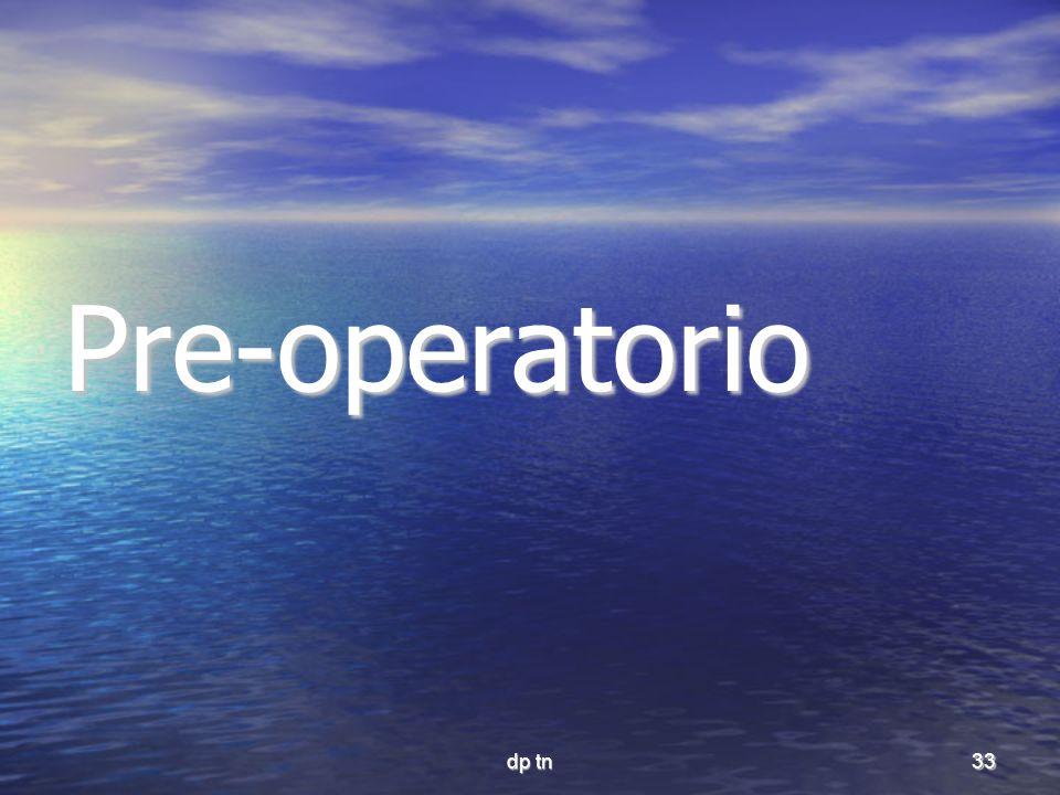 Pre-operatorio dp tn