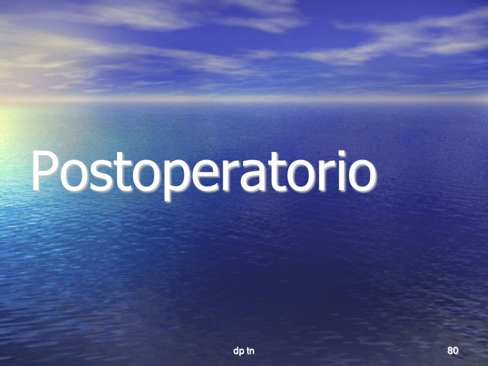 Postoperatorio dp tn