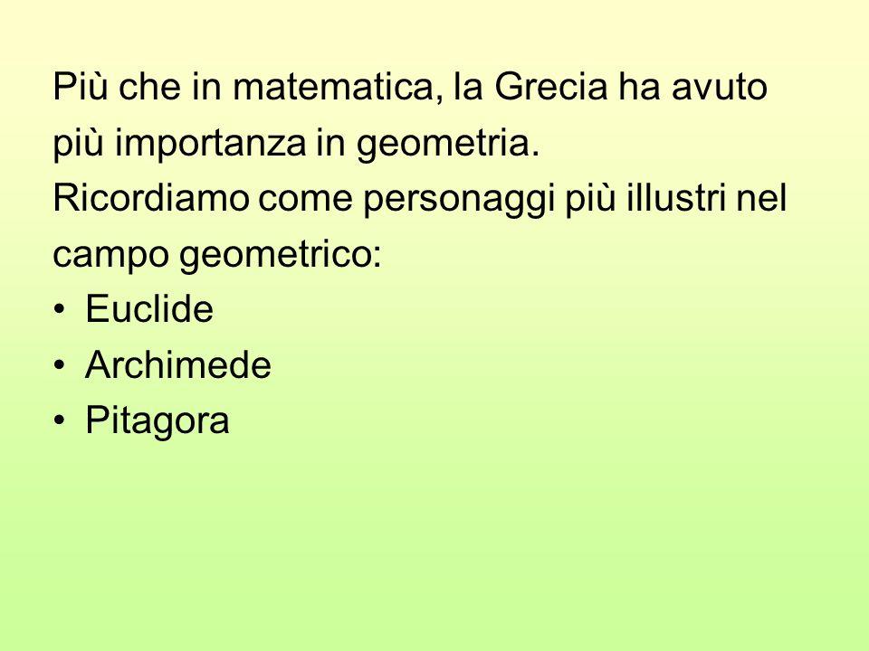 Più che in matematica, la Grecia ha avuto