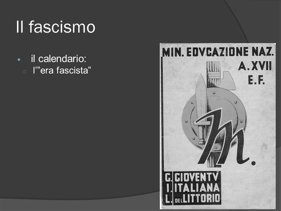 Il fascismo il calendario: l' era fascista