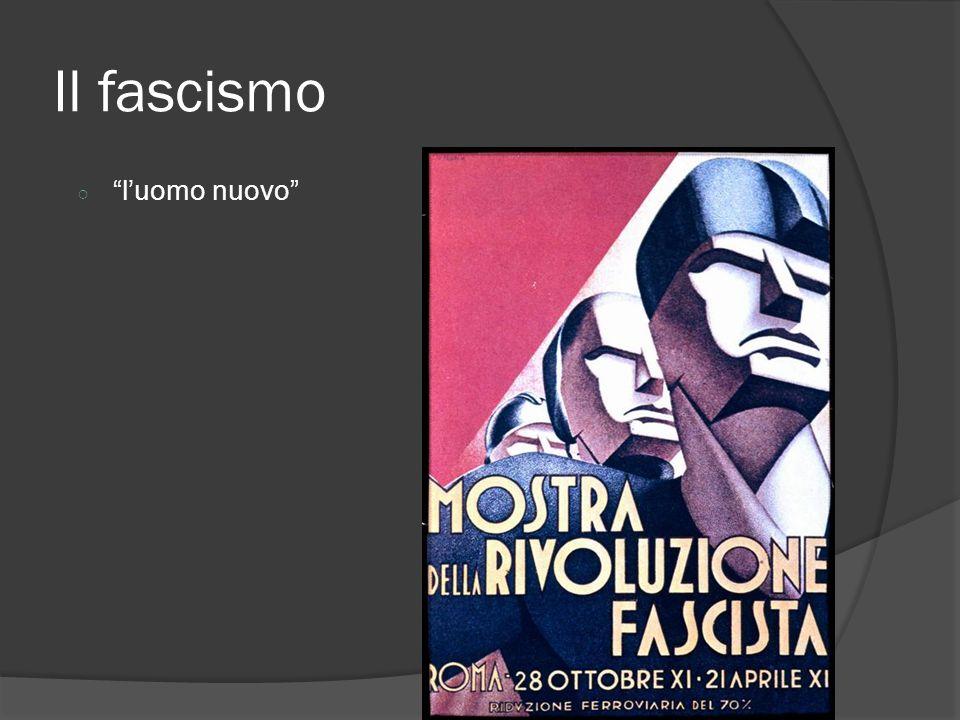 Il fascismo l'uomo nuovo